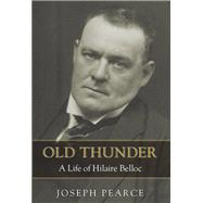 Old Thunder by Pearce, Joseph, 9781618906564