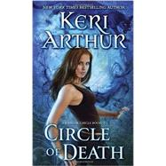 Circle of Death by ARTHUR, KERI, 9780440246565