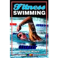 Fitness Swimming by Hines, Emmett W., 9780880116565
