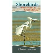 Shorebirds of the Southeast & Gulf States by Tekiela, Stan, 9781591936565
