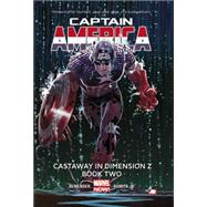 Captain America Volume 2 by Remender, Rick; Romita, John, 9780785166566
