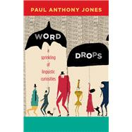Word Drops by Jones, Paul Anthony, 9780826356567