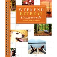 Weekend Retreat Crosswords by Newman, Stanley, 9781454916567