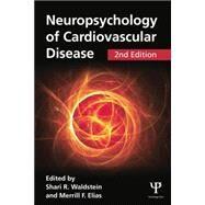 Neuropsychology of Cardiovascular Disease by Waldstein; Shari R., 9781848726567