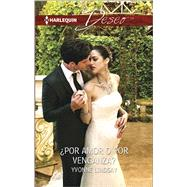¿Por amor o por venganza? (By Love or by Revenge?) by Lindsay, Yvonne, 9780373516568