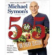 Michael Symon's 5 in 5 365 by SYMON, MICHAEL, 9780804186568