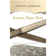 Scissors, Paper, Rock by Johnson, Fenton; Houston, Pam, 9780813166568