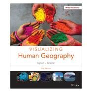 Visualizing Human Geography by Greiner, Alyson L., 9781118526569