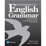 Fundamentals of English Grammar with Essential Online Resources by Azar, Betty S; Hagen, Stacy A., 9780134656571