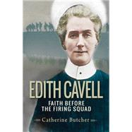 Edith Cavell by Butcher, Catherine, 9780857216571