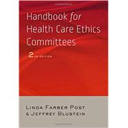 Handbook for Health Care Ethics Committees by Post, Linda Farber, 9781421416571