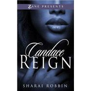 Candace Reign by Robbin, Sharai, 9781593096571