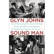 Sound Man by Johns, Glyn, 9780147516572