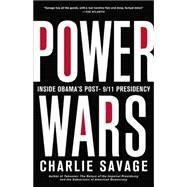 Power Wars by Savage, Charlie, 9780316286572