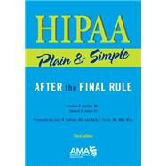 HIPAA Plain and Simple: After the Final Rule by American Medical Association, 9781603596572
