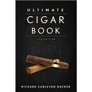 The Ultimate Cigar Book by Hacker, Richard Carleton, 9781632206572
