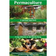 Permaculture A Spiritual Approach by Gibsone, Craig; Bang, Jan Martin, 9781844096572
