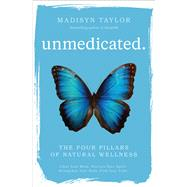 Unmedicated by Taylor, Madisyn, 9781582706573