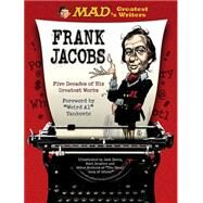 Mad's Greatest Writers by Jacobs, Frank; Yankovic, Weird Al, 9780762456574
