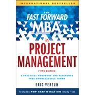 The Fast Forward MBA in Project Management by Verzuh, Eric, 9781119086574