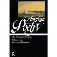 American Poetry 19th Century 2 by Hollander,John, 9781138966574