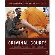 Criminal Courts by Hemmens, Craig; Brody, David C.; Spohn, Cassia, 9781506306575