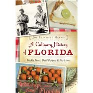 A Culinary History of Florida by Harris, Joy Sheffield, 9781626196575