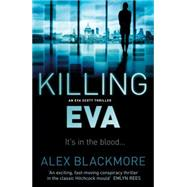 Killing Eva by Blackmore, Alex, 9781843446576