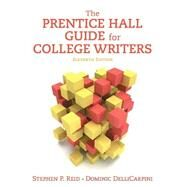 Prentice Hall Guide for College Writers, The,  Plus MyWritingLab -- Access Card Package by Reid, Stephen P.; DelliCarpini, Dominic, 9780134216577