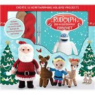 Rudolph the Red-Nosed Reindeer Crochet by Galusz, Kati, 9781626866577