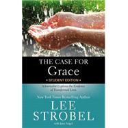 The Case for Grace by Strobel, Lee; Vogel, Jane (CON), 9780310736578