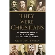 They Were Christians by Krusen, Cristo´bal, 9780801016578
