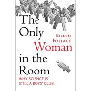 The Only Woman in the Room by POLLACK, EILEEN, 9780807046579