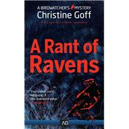 A Rant of Ravens by Goff, Christine, 9781941286579