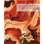 The Denver Artists Guild by Cuba, Stan; Grant, Hugh, 9780942576580