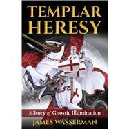 Templar Heresy by Wasserman, James; Stump, Keith (CON); Rochman, Harvey (CON), 9781620556580