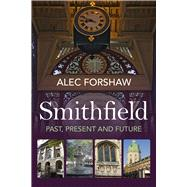 Smithfield by Forshaw, Alec, 9780719816581