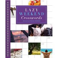 Lazy Weekend Crosswords by Newman, Stanley, 9781454916581