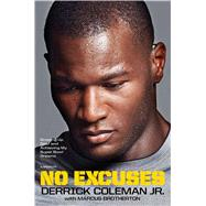 No Excuses by Coleman, Derrick, Jr.; Brotherton, Marcus (CON), 9781476796581