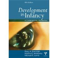 Development in Infancy: A Contemporary Introduction by Bornstein; Marc H., 9781848726581