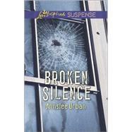 Broken Silence by Urban, Annslee, 9780373446582