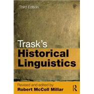 Trask's Historical Linguistics by Millar; Robert McColl, 9780415706582
