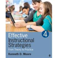 Effective Instructional Strategies by Moore, Kenneth D., 9781483306582