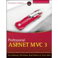 Professional ASP. NET MVC 3 by Galloway, Jon; Haack, Phil; Wilson, Brad; Allen, K. Scott, 9781118076583