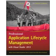 Professional Application Lifecycle Manag by Gousset, Mickey; Hinshelwood, Martin; Randell, Brian A.; Keller, Brian; Woodward, Martin, 9781118836583