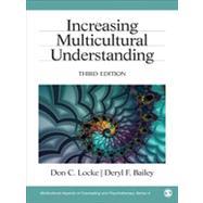 Increasing Multicultural Understanding by Locke, Don C.; Bailey, Deryl F., 9781412936583