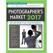 Photographer's Market 2017 by Rivera, Noel, 9781440346583