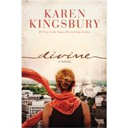 Divine by Kingsbury, Karen, 9781496406583