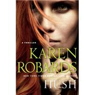 Hush by Robards, Karen, 9781476766584