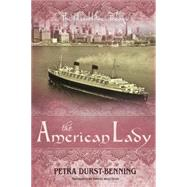 The American Lady by Durst-benning, Petra; Willcocks, Samuel, 9781477826584